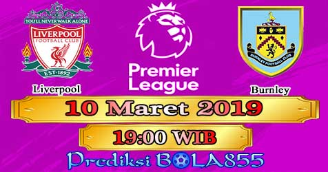 Prediksi Bola855 Liverpool vs Burnley 10 Maret 2019