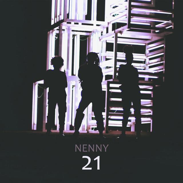 Nenny - 21 (Rap) Download Mp3 | Download Música