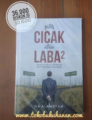 buku Pilih Cicak atau Laba-laba karya Isa Alamsyah