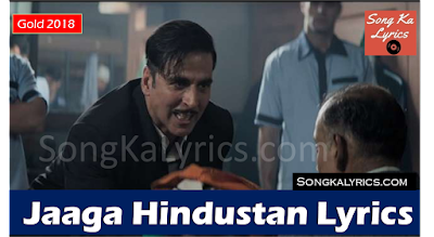 jaaga-hindustan-lyrcs-akshay-kumar-singer-sachin-jigar-divya-kumar