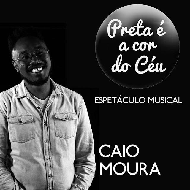 """Caio Moura é uma das atrações do espetáculo """"Preta é a Cor do Céu""""."""