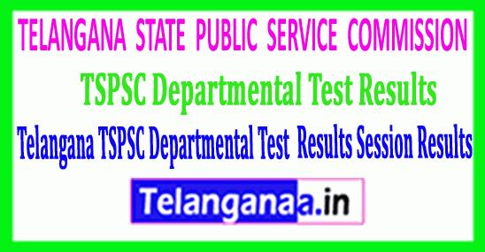 TSPSC Departmental Tests Results