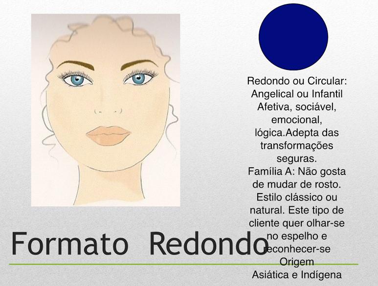 VISAGISMO  FORMATO DE ROSTO REDONDO   Visagismo 4ee7c03a46