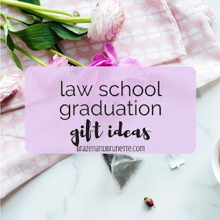 What to ask for as a law school graduation gift or what to get for a new law grad. Law school graduation gift guide. Law school gifts for her. Law school gifts for him. Law school graduation present ideas. law school blog. law student blogger | brazenandbrunette.com