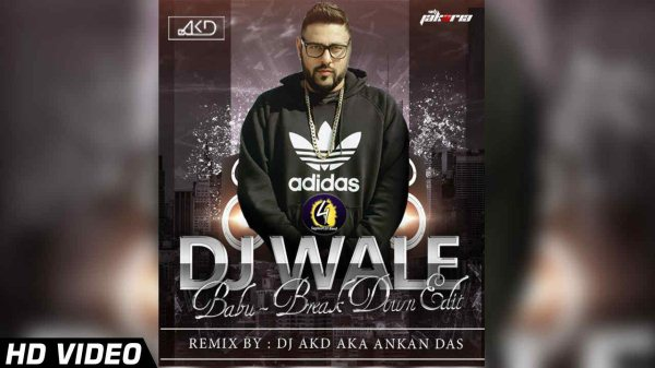DJ Waley Babu (Break Down Edit) Video Song By DJ AKD & VDJ Jakaria HD Image