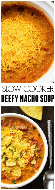 SLOW COOKER BEEFY NACHO SOUP RECIPES