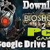 Hướng dẫn tải Game trên Google Drive bị quá lượt tải