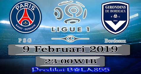 Prediksi Bola855 Paris Saint Germain vs Bordeaux 9 Februari 2019