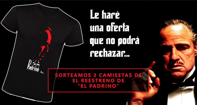 """Concurso Camisetas Reestreno """"El Padrino"""""""