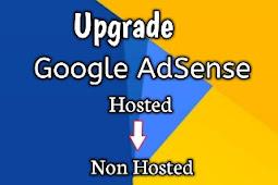 Cara Upgrade AdSense Hosted
