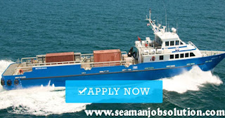 Maritime jobs, seaman job hiring for crew boat vessel join october - november - december 2018