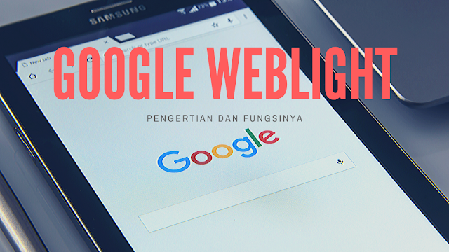 pengertian google weblight