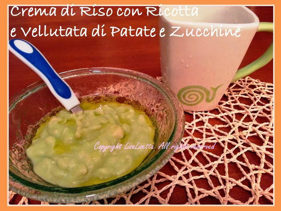 Crema di Riso con Ricotta e Vellutata di Patate e Zucchine