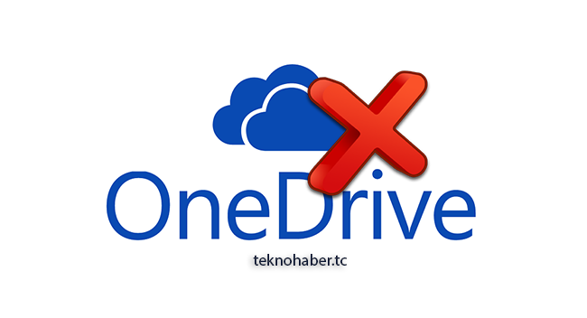 OneDrive Nasıl Kaldırılır