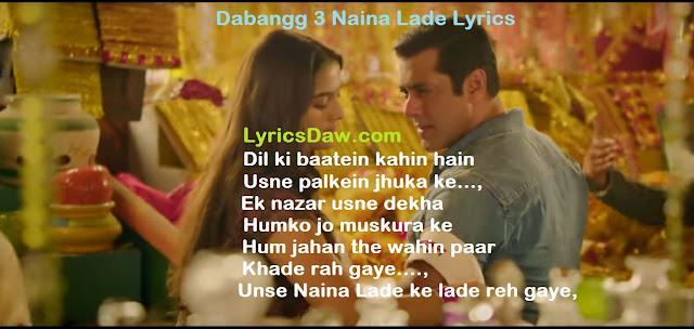 Dabangg 3 Naina Lade Lyrics Javed Ali | Salman Khan