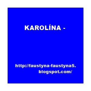 KAROLÍNA -