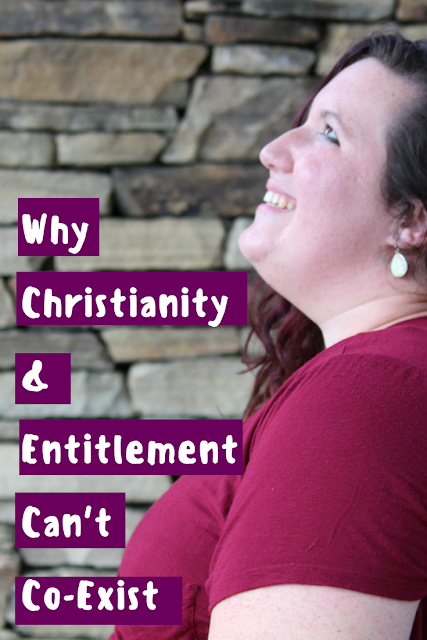why-christianity-and-entitlement-can't-coexist