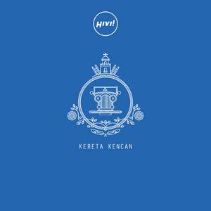 HIVI! - Kereta Kencan (Album 2017)