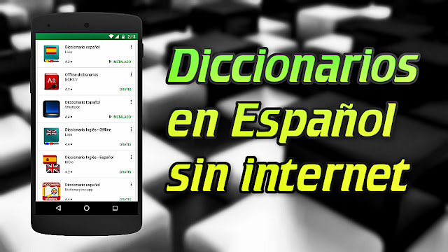 Los mejores diccionarios en Español sin internet para Android