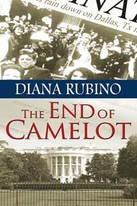 THE END OF CAMELOT--Book Three of the New York Saga
