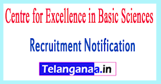 CBS Centre for Excellence in Basic Sciences Recruitment Notification 2017 Last Date 15-07-2017
