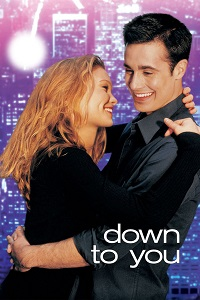 Watch Down to You Online Free in HD