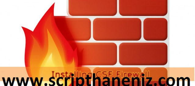 CSF Firewall kurulumu 2017