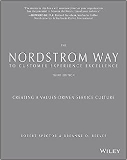 The Nordstrom Way to Customer Experience Excellence: Creating a Values-Driven Service Culture, Robert Spector