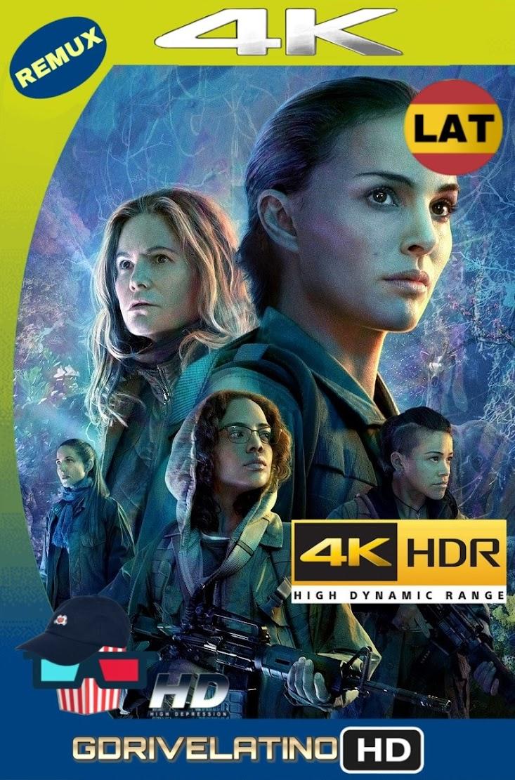Aniquilación (2018) BDRemux 2160P 4K HDR Latino-Ingles mkv