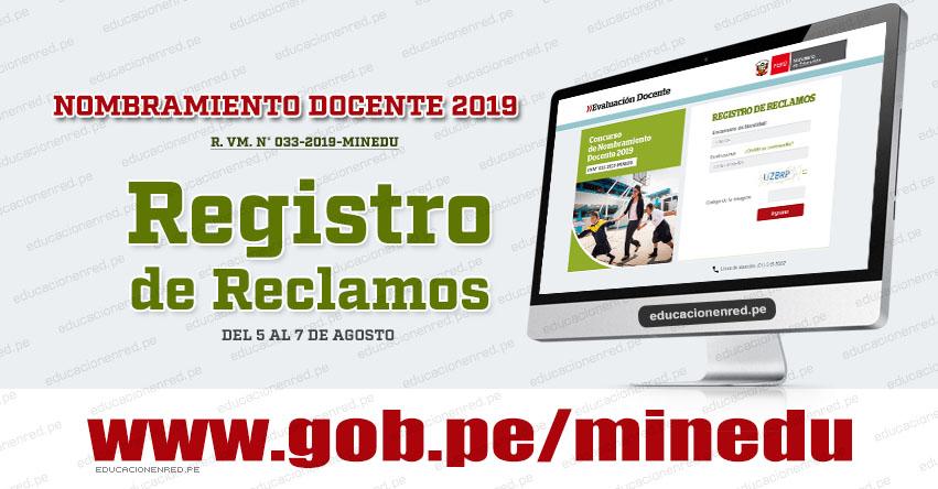 MINEDU: Aplicativo Registro de Reclamos sobre el puntaje obtenido en el Examen de Nombramiento Docente 2019 (Prueba Única Nacional) www.minedu.gob.pe