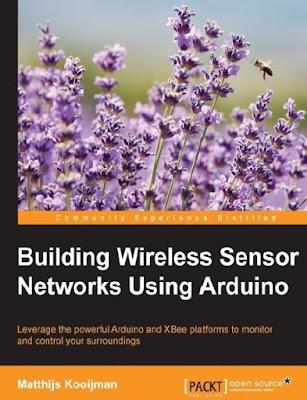 Building wireless sensor networks using Arduino pdf