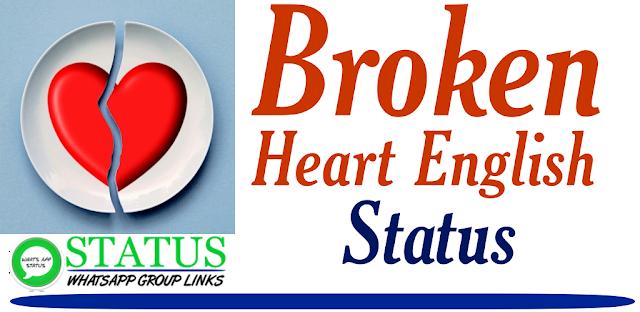 Latest Broken Heart Whatsapp status | English