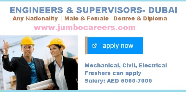 Dubai 2018, B tech Jobs for freshers in Dubai 2018, Supervisor jobs for freshers in Dubai, Construction site engineers jobs for freshers Dubai 2018, Jobs for fresh diploma engineers,Fresh civil Engineer Salary in Dubai
