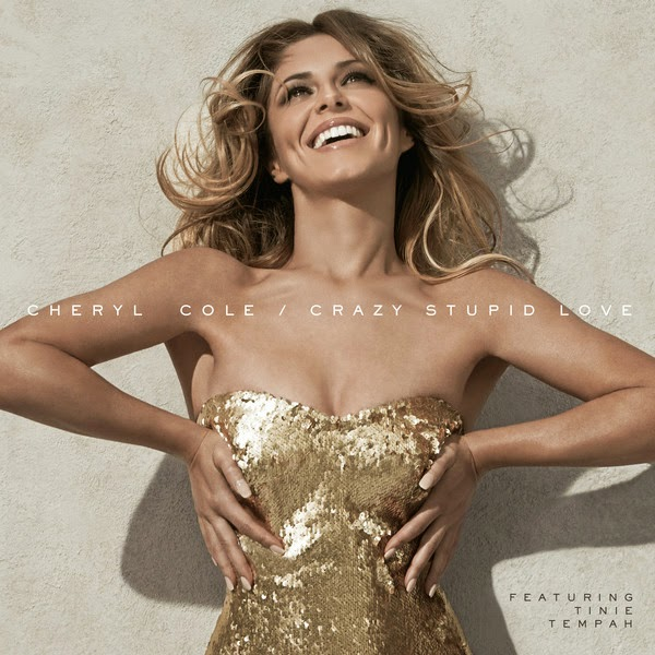 Cheryl Cole - Crazy Stupid Love (feat. Tinie Tempah) - Single Cover
