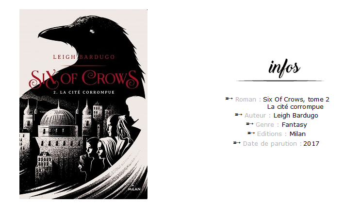 Six Of Crows tome 2 la cité corrompue chronique avis