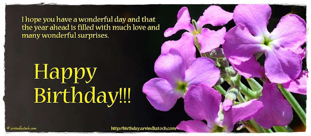 Flower Birthday Card, hope, wonderful, day, year ahead, surprises,