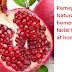 Simple Ways To Make Pomegranate Natural homemade facial face mask at home
