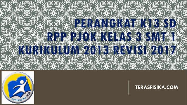 RPP PJOK SD/MI Kelas 3 Kurikulum 2013 Revisi 2017
