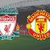 Prediksi Liverpool vs Manchester United - Minggu 16 Desember 2018