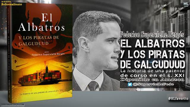 El Albatros y los piratas de Galguduud, Federico Supervielle