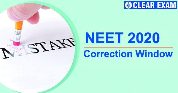 Application Correction Window Opened Again For NEET 2020