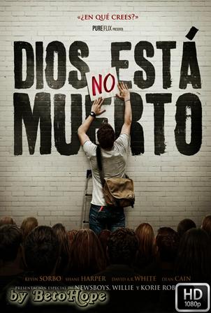 Dios No Esta Muerto [1080p] [Latino-Ingles] [MEGA]