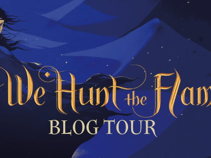 We Hunt the Flame Blog Tour | Playlist