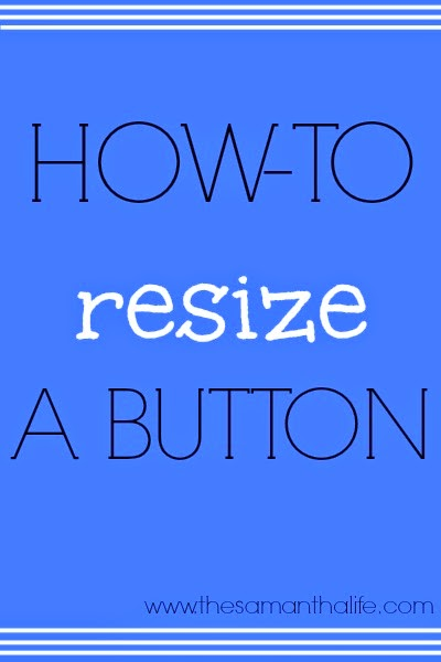 #blogger #bloggingtips #buttons #resizeabutton #bloggertips #html