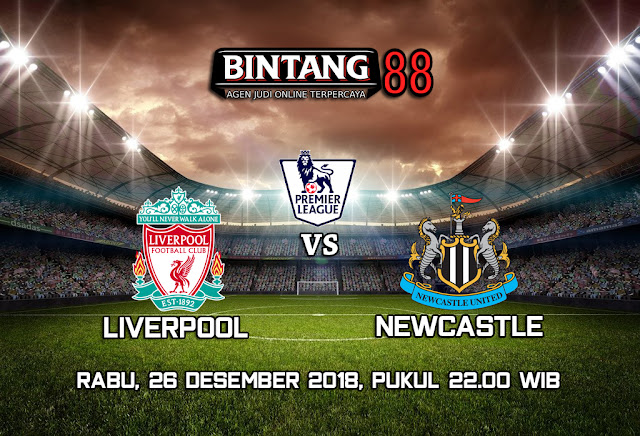 Prediksi Liverpool Vs Newcastle United 26 Desember 2018