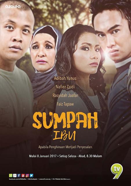 Drama Sumpah Ibu lakonan Adibah Yunus dan Nafiez Zaidi