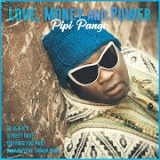 """Love, Money and Power"" new #Afrobeat EP by Pipi Pango"