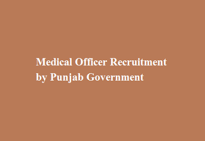 Medical Officer Recruitment by Punjab Government