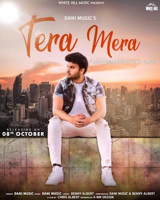 Tera Mera Lyrics - Dani Music