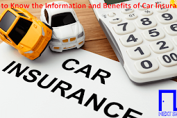 Get to Know the Information and Benefits of Car Insurance
